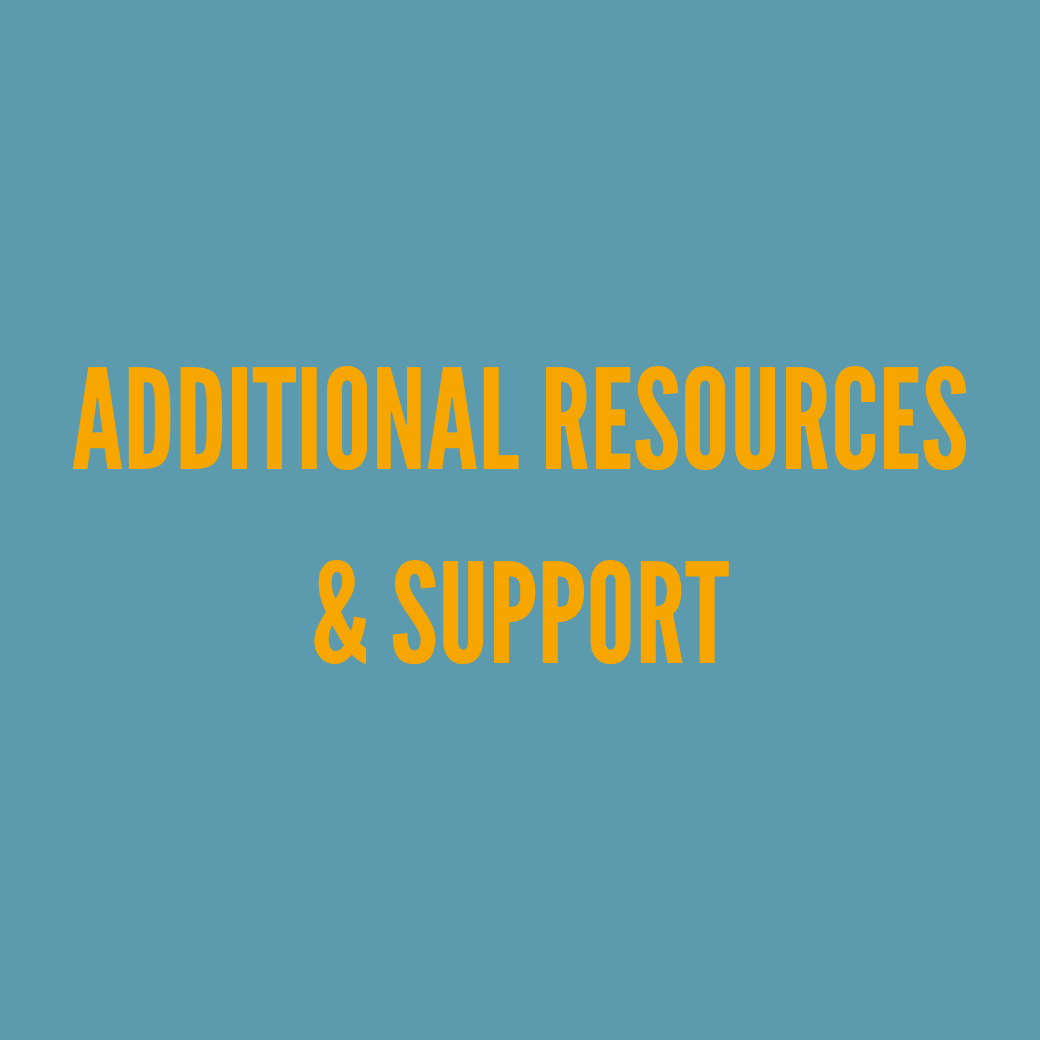 Additional resources & support