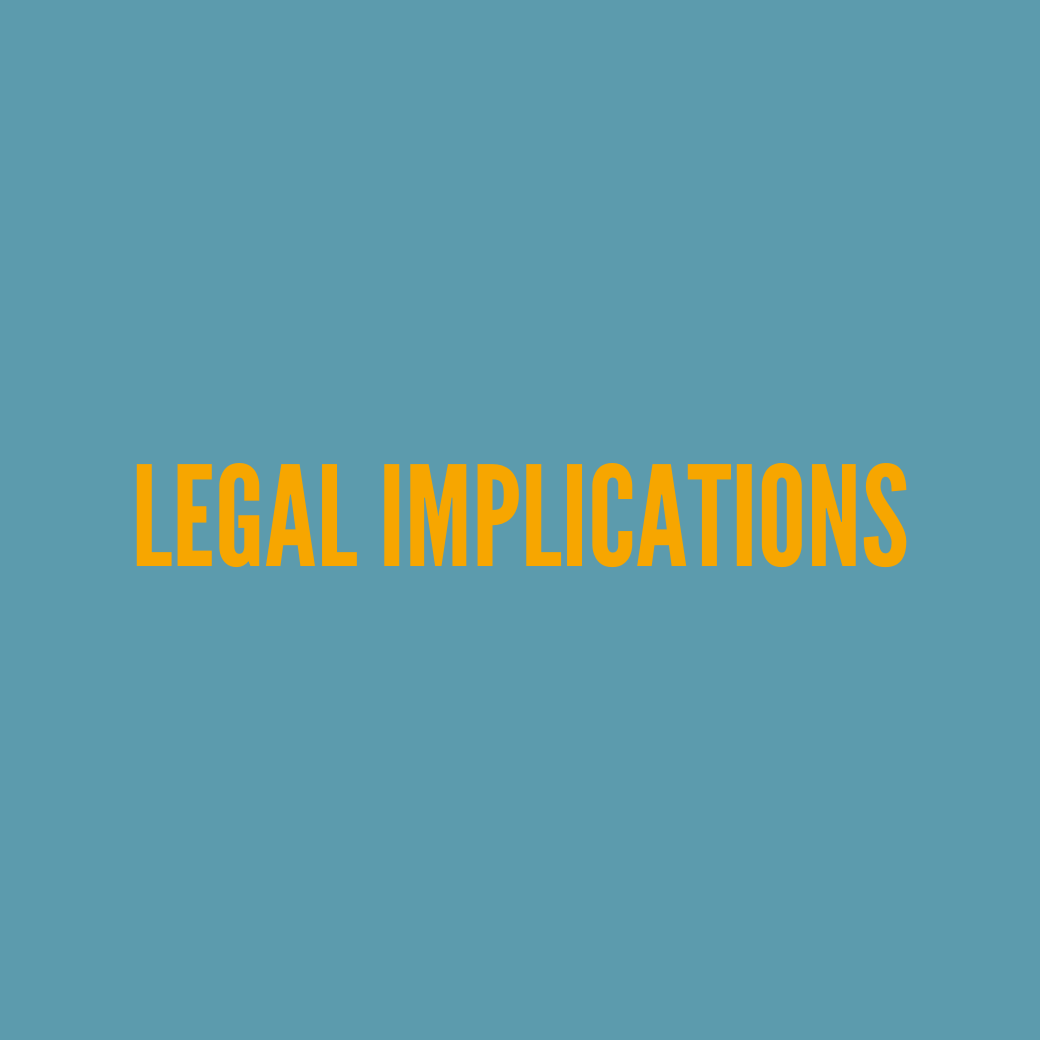 Legal implications